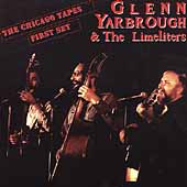 Glenn Yarbrough: The Chicago Tapes: First Set