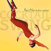 Rani Arbo: Cocktail Swing