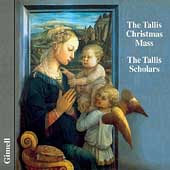 Tallis: Christmas Mass / Phillips, Tallis Scholars