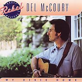 Del McCoury: My Dixie Home
