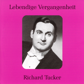 Lebendige Vergangenheit - Richard Tucker