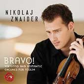 Bravo! Encores for Violin - Kreisler, etc / Nikolaj Znaider
