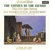 Gilbert & Sullivan: The Yeoman of the Guard & Trial by Jury [1964 Recordings]