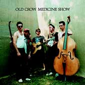 Old Crow Medicine Show: Old Crow Medicine Show