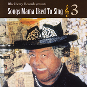 Various Artists: Songs Mama Used to Sing, Vol. 3
