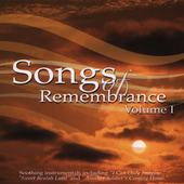 Various Artists: Songs of Remembrance, Vol. 1