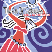 Various Artists: The Art of Seduction: Belly Dance Music