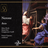Boito: Nerone / Capuano, Picchi, Petri, et al