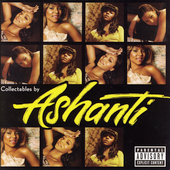 Ashanti: Collectables by Ashanti [PA]