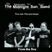 The Midnight Sun Band: From the Box