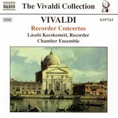 Vivaldi: Recorder Concertos / Kecskem&eacute;ti, et al