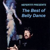 Fahim Sadi: Nefertiti Presents the Best of Belly Dance