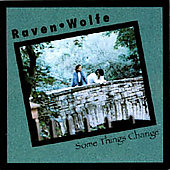 Raven Wolfe: Some Things Change