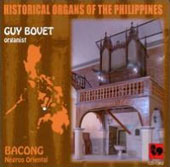 Historical Organs of the Philippines - Bacong. Works by Bouvet, Eslava, Sanz, Bovet, Gorriti, Torres et al.  / Guy Bovet, organ