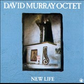 David Murray Octet: New Life