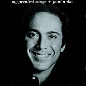 Paul Anka: My Greatest Songs