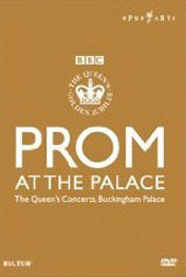 Prom at the Palace: Concert with Te Kanawa, Alagna, Gheorghiu [DVD]