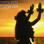 Various Artists: Healing Spirits: Hawaii