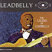 Leadbelly: The Legend of Leadbelly: The Tradition Years