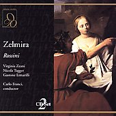 Rossini: Zelmira / Franci, Zeani, Tagger, Limarilli, Rota