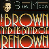 Les Brown: Blue Moon, Vol. 1