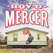 Roy D. Mercer: Double Wide, Vol. 1