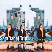 Sam Yahel: Truth and Beauty