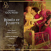 Gounod: Rom&eacute;o et Juliette / Almeida, Vanzo, Esposito, et al