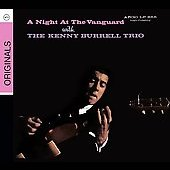 Kenny Burrell Trio/Kenny Burrell: A Night at the Vanguard [Digipak]