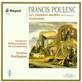 Poulenc: Les Animaux Mod&egrave;les, etc/ Darlington, Luxembourg PO