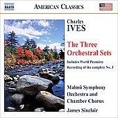 American Classics - Ives: Three Orchestral Sets / Sinclair, Malmö SO, et al