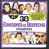 Various Artists: 30 Camciones de Despecho Pegaditas