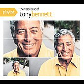 Tony Bennett: Playlist: The Very Best of Tony Bennett