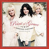 Point of Grace: Tennessee Christmas: A Holiday Collection