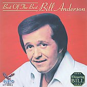 Bill Anderson (Vocals): Best of the Best