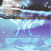 The Phenomenon of Threes - Moss, Ghezzo, Brooks, Oliver, Mazurek / Underwood, Lamneck, Locker