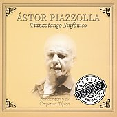 Astor Piazzolla: Pizzontango Sinfonico