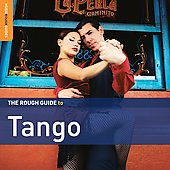 Various Artists: Rough Guide to Tango, Vol. 2