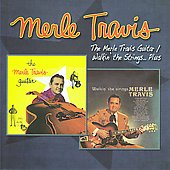 Merle Travis: Merle Travis Guitar/Walkin the Strings... Plus *