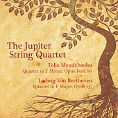 Mendelssohn: Quartet Op. Post. 80;  Beethoven: String Quartet Op. 135 / Jupiter String Quartet