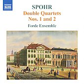 Spohr: Double Quartets no 1 & 2 / Forde Ensemble