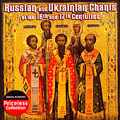 Various Artists: Russian and Ukrainian Chants of the 16th and 17th Centuries