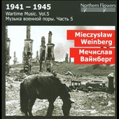 Wartime Music Vol. 5: Mieczyslaw Weinberg