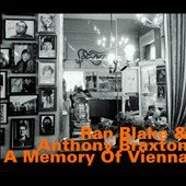 Ran Blake/Anthony Braxton: A Memory of Vienna [Digipak]