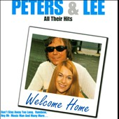 Peters & Lee: All Their Hits: Welcome Home
