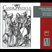 Of Polish Kings: Polish Early Music