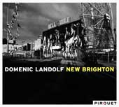 Domenic Landolf: New Brighton [Digipak] *