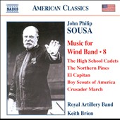 Sousa: Music for Wind Band, Vol. 8