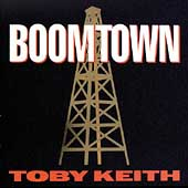 Toby Keith: Boomtown