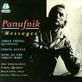 Panufnik: 'Messages' / Chilingirian String Quartet, et al